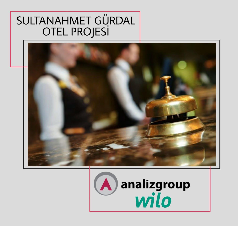 SULTANAHMET GÜRDAL OTEL Projesi`nde; pompa grupları WILO marka tercih edildi.